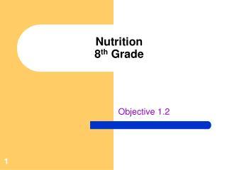 Nutrition 8 th  Grade