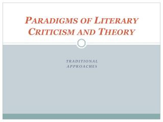 Paradigms of Literary Criticism and Theory