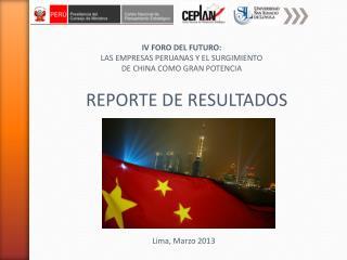 IV FORO DEL FUTURO: LAS EMPRESAS PERUANAS Y EL SURGIMIENTO DE CHINA COMO GRAN POTENCIA