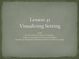 Lesson 41 Visualizing Setting