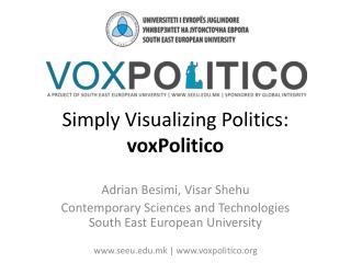 Simply Visualizing Politics:  voxPolitico