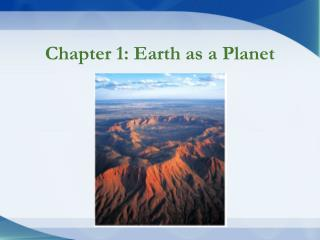 Chapter 1: Earth as a Planet