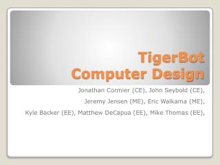 TigerBot Computer Design