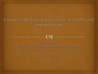 Chapter 8: Biological Knowledge Assembly and Interpretation