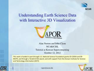 Understanding  Earth Science Data  with Interactive 3D Visualization