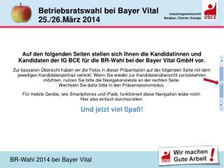 Betriebsratswahl bei Bayer Vital  25./26.März 2014
