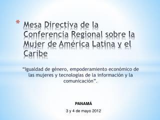 Mesa Directiva de la Conferencia Regional sobre la Mujer de América Latina y el Caribe
