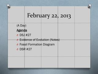 February 22, 2013