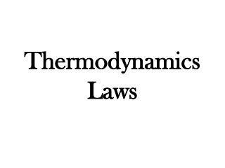 Thermodynamics Laws