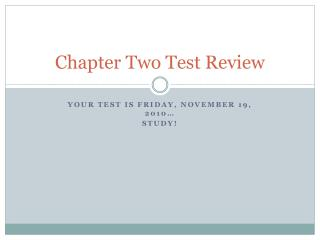 Chapter Two Test Review