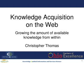 Knowledge Acquisition on the Web