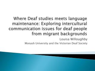Louisa Willoughby Monash University and the Victorian Deaf Society