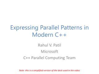Expressing Parallel Patterns in Modern C++