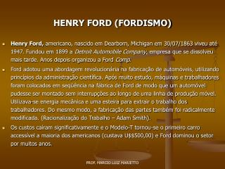 HENRY FORD FORDISMO