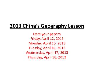 2013 China�s Geography Lesson