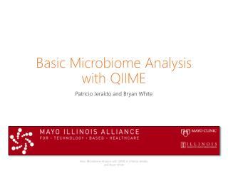 Basic  Microbiome  Analysis with QIIME