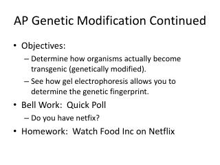 AP Genetic Modification Continued
