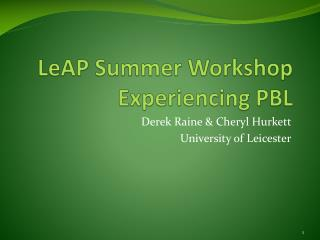 LeAP  Summer Workshop Experiencing PBL