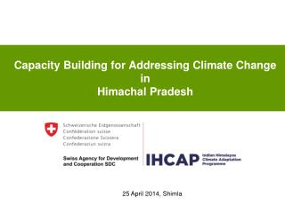 Capacity Building for Addressing Climate Change  in  Himachal Pradesh