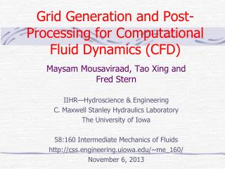 Grid Generation and Post-Processing for Computational Fluid Dynamics (CFD)
