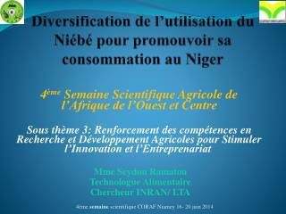 D iversification de l'utilisation du Niébé pour promouvoir sa consommation au Niger