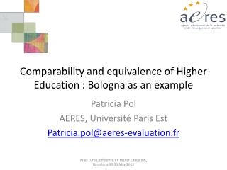 Comparability and equivalence of Higher Education : Bologna as an example