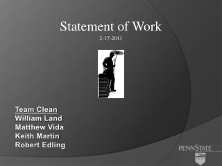Team Clean  William Land Matthew Vida Keith Martin Robert  Edling