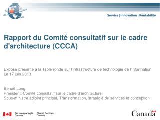 Rapport du Comité consultatif sur le cadre d'architecture ( CCCA )