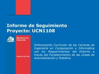 Informe de Seguimiento Proyecto: UCN1108