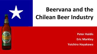 Beervana and  the Chilean  Beer Industry