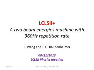 LCLSII+ A two beam energies machine with 360Hz repetition rate
