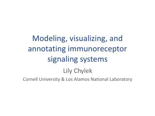 Modeling, visualizing, and annotating  immunoreceptor  signaling systems