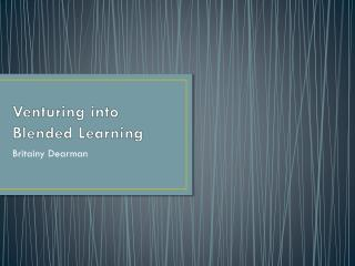 Venturing into Blended Learning