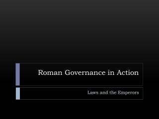 Roman Governance in Action