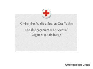 Giving the Public a Seat at Our Table: Social Engagement as an Agent of Organizational Change