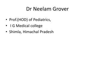 Dr  Neelam  Grover