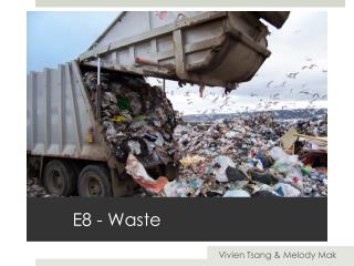 E8 - Waste