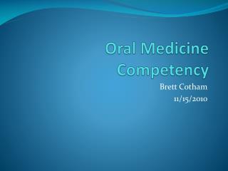 Oral Medicine Competency
