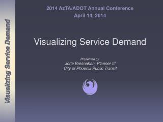 Visualizing  Service Demand