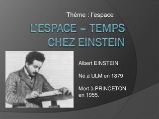 L'espace – temps chez Einstein