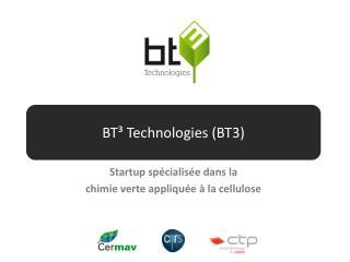 BT³ Technologies (BT3)