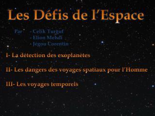 Les Défis de l' E space