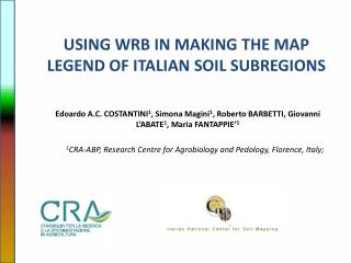 USING WRB  IN  MAKING THE  MAP LEGEND OF ITALIAN SOIL SUBREGIONS