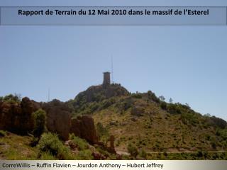 Rapport de Terrain du 12 Mai 2010 dans le massif de l'Esterel