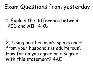 1. Explain  the difference between  AID and  AIH 4 KU