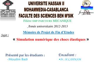 UNIVERSITE HASSAN II MOHAMMEDIA-CASABLANCA FACULTE DES SCIENCES BEN M�SIK