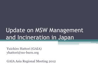 Update on MSW Management and Incineration in Japan