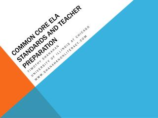 Common Core ELA  Standards and teacher preparation