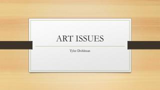 ART ISSUES