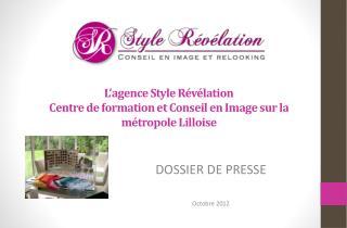 L'agence Style Révélation Centre de formation et Conseil en Image sur la métropole Lilloise